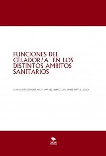 FUNCIONES DEL CELADOR/A EN LOS DISTINTOS AMBITOS SANITARIOS