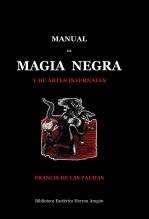 Libro Manual de Magia Negra y de artes infernales, autor José María Herrou Aragón
