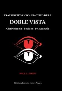 Tratado teórico y práctico de la Doble Vista