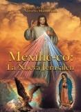 Mexihc-co: La Nueva Jerusalén