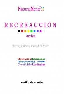 RECREACCIÓN, Desarrollo Integral NaturalMente