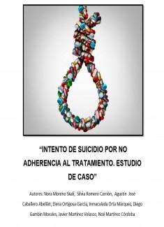 INTENTO DE SUICIDIO POR NO ADHERENCIA AL TRATAMIENTO. ESTUDIO DE CASO.