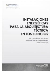 Instalaciones energéticas en Edificios. U.D.2: Acondicionamiento térmico, energía solar para Agua Caliente Sanitaria e Instalaciones de Gas