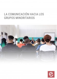 La comunicación hacia grupos minoritarios