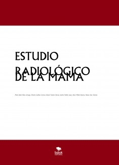 ESTUDIO RADIOLÓGICO DE LA MAMA
