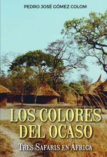 Los colores del ocaso   Tres safaris en África