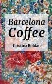 Barcelona Coffe: Historias para adultos