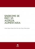 SINDROME DE FREY VS ALERGIA ALIMENTARIA