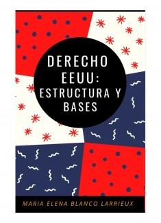 DERECHO EEUU: ESTRUCTURA Y BASES