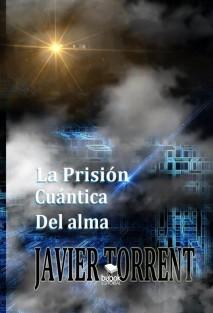La Prisión Cuántica del Alma