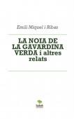 LA NOIA DE LA GAVARDINA VERDA i altres relats