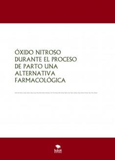 ÓXIDO NITROSO DURANTE EL PROCESO DE PARTO UNA ALTERNATIVA FARMACOLÓGICA