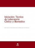 Iniciación: Técnico de Laboratorio Clínico y Biomédico