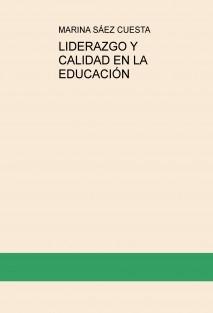 LIDERAZGO Y CALIDAD EN LA EDUCACIÓN