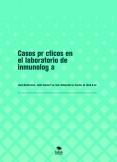 Casos prácticos en el laboratorio de inmunología