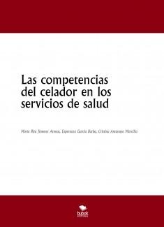 Las competencias del celador en los servicios de salud