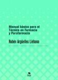 Manual básico para el Técnico en Farmacia y Parafarmacia