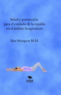 Salud y prevención para el cuidado de la espalda en el ámbito hospitalario