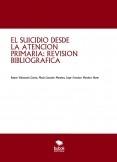 EL SUICIDIO DESDE LA ATENCIÓN PRIMARIA: REVISIÓN BIBLIOGRÁFICA
