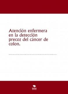 Atención enfermera en la detección precoz del cáncer de colon