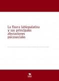 La fisura labiopalatina y sus principales afectaciones psicosociales