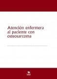 Atención enfermera al paciente con osteosarcoma