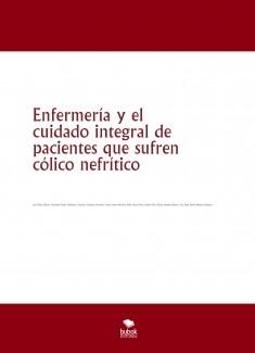 Enfermería y el cuidado integral de pacientes que sufren cólico nefrítico