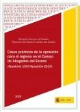 CASOS PRÁCTICOS DE LA OPOSICIÓN PARA EL INGRESO EN EL CUERPO DE ABOGADOS DEL ESTADO. 2019