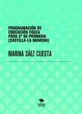 PROGRAMACIÓN DE EDUCACIÓN FISICA PARA 5º DE PRIMARIA (CASTILLA-LA MANCHA)