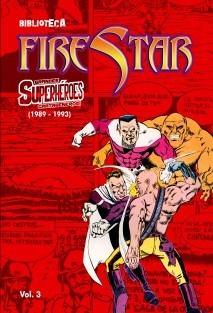 Biblioteca FireStar - Grandes Superhéroes Cartageneros - 1989-1993