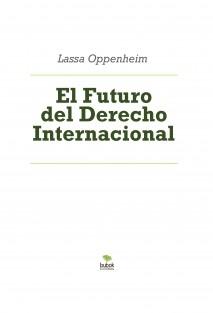 El Futuro del Derecho Internacional