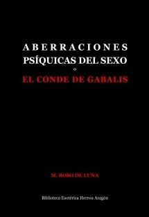 Aberraciones Psíquicas del Sexo o El Conde de Gabalis