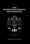 Das kosmische Schicksal der Germanen