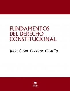 FUNDAMENTOS DEL DERECHO CONSTITUCIONAL