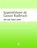 Iuspositivismo de Gustav Radbruch