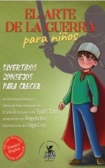 Libro El arte de la guerra para niños / The art of war for kids, autor Editorial Juan Sin Miedo