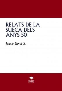 RELATS DE LA SUECA DELS ANYS 50