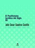 El Positivismo Jurídico del Siglo XX