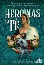 Libro Heroínas da fé, autor GodBooks