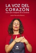 Libro La voz del corazón, autor JAVIER REVUELTA BLANCO