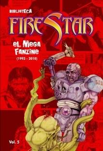 Biblioteca FireStar - volumen 5 - El Megafanzine