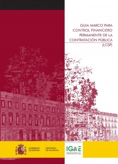 GUÍA MARCO PARA CONTROL FINANCIERO PERMANENTE DE LA CONTRATACIÓN PÚBLICA (LCSP)