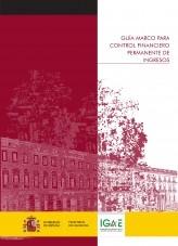 Libro GUÍA MARCO PARA CONTROL FINANCIERO PERMANENTE DE INGRESOS, autor Libros del Ministerio de Hacienda