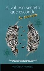 Libro El valioso secreto que esconde tu sonrisa, autor Verónica Romero