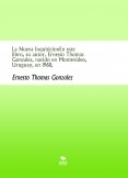 La Nueva InquisicionEn este libro, su autor, Ernesto Thomas Gonzalez, nacido en Montevideo, Uruguay, en 1968,