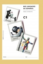 Libro Mis unidades de español. Primer cuatrimestre. C1. ALCE. Aula Internacional. Serie naranja, autor Ministerio de Educación, Cultura y Deporte