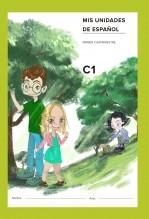 Libro Mis unidades de español. Primer cuatrimestre. C1. ALCE. Aula Internacional. Serie verde, autor Ministerio de Educación, Cultura y Deporte