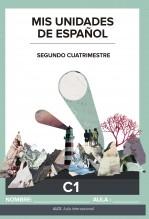 Libro Mis unidades de español. Segundo cuatrimestre. C1. ALCE. Aula Internacional. Serie azul, autor Ministerio de Educación, Cultura y Deporte