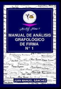 MANUAL DE ANÁLISIS GRAFOLÓGICO DE FIRMA N°1