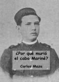 ¿Por qué murió el cabo Mariné?